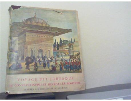 VOYAGE PITTORESQUE DE CONSTANTINOPLE DES RIVES DU BOSPHORE 1969