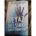 BEYAZ HELSİNKİ - JAMES THOMPSON